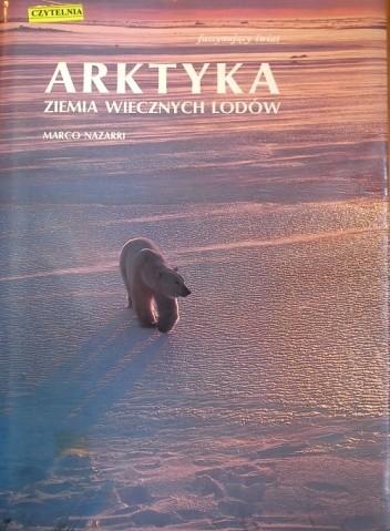 Okładka książki Arktyka. Ziemia wiecznych lodów