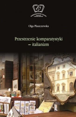 Okładka książki Przestrzenie komparatystyki - italianizm