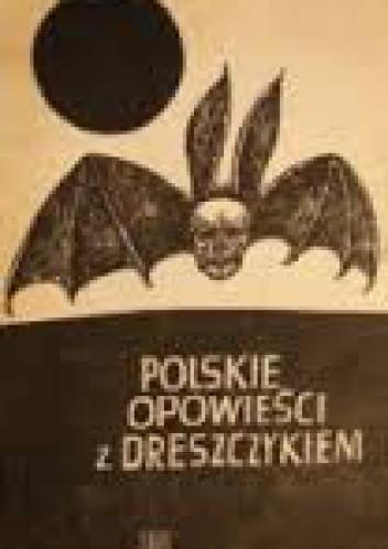 Okładka książki Polskie opowieści z dreszczykiem