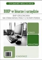Bhp i ergonomia na stanowisku pracy z komputerem