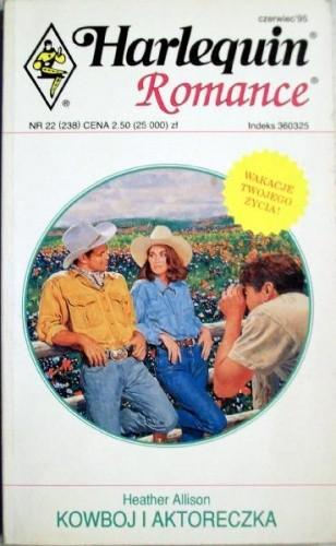 Okładka książki Kowboj i aktoreczka