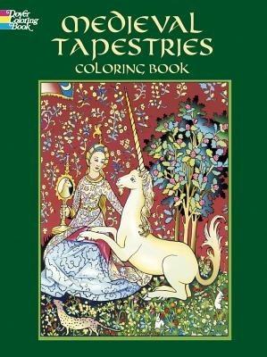 Okładka książki Medieval Tapestries Coloring Book