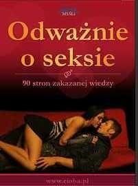 Okładka książki Odważnie o seksie - 90 stron zakazanej wiedzy