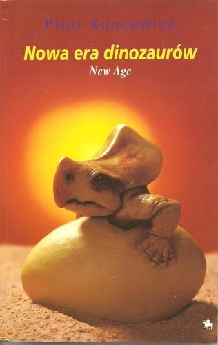 Okładka książki Nowa era dinozaurów. New Age