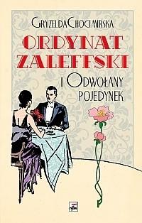 Okładka książki Ordynat Zaleffski i odwołany pojedynek