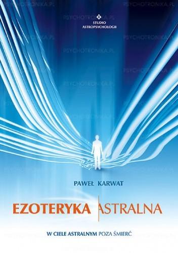 Okładka książki Ezoteryka astralna