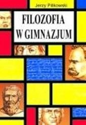 Okładka książki Filozofia w gimnazjum