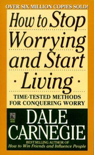 Okładka książki How to Stop Worrying and Start Living