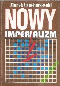 Okładka książki Nowy imperializm czyli o tzw. edukacji seksualnej