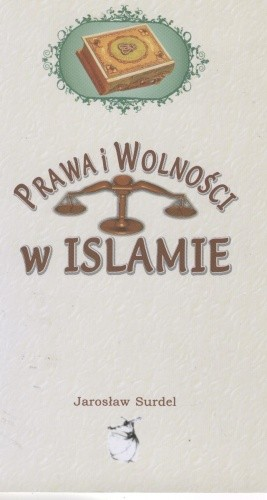 Okładka książki Prawa i wolności w islamie