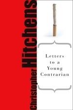 Okładka książki Letters to a Young Contrarian (Art of Mentoring)