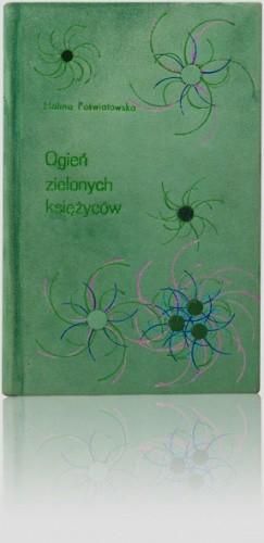 Okładka książki Ogień zielonych księżyców