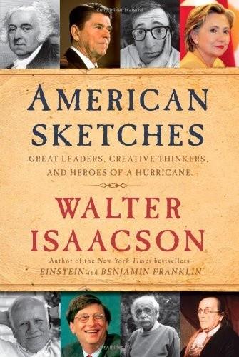 Okładka książki American Sketches: Great Leaders, Creative Thinkers, and Heroes of a Hurricane
