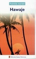 Okładka książki Hawaje. Podróże marzeń