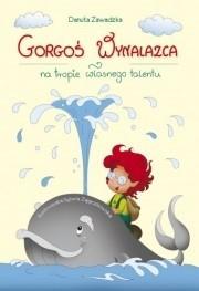 Okładka książki Gorgoś Wynalazca na tropie własnego talentu