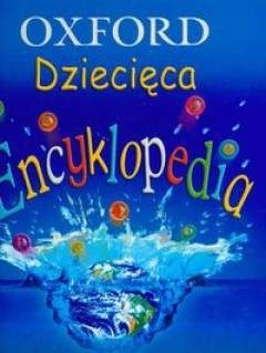 Okładka książki OXFORD Dziecięca Encyklopedia