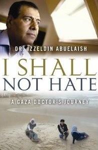 Okładka książki I Shall Not Hate. A Gaza Doctor's Journey