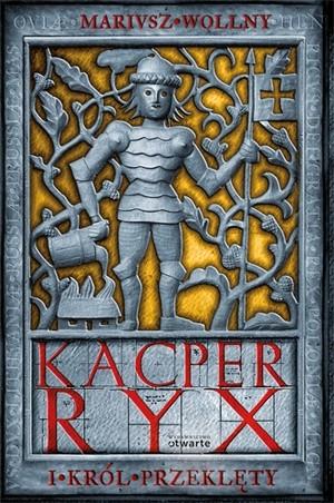 Okładka książki Kacper Ryx i król przeklęty