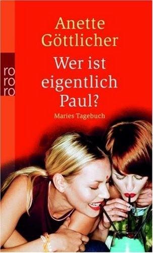 Okładka książki Wer ist eigentlich Paul? Maries Tagebuch