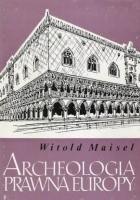 Archeologia prawna Europy
