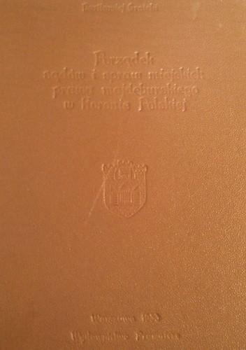 Okładka książki Porządek sądów i spraw miejskich prawa majdeburskiego w Koronie Polskiej