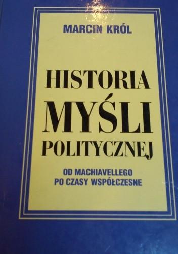 Okładka książki Historia myśli politycznej: od Machiavellego po czasy współczesne