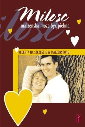 Okładka książki Miłość małżeńska może być piękna
