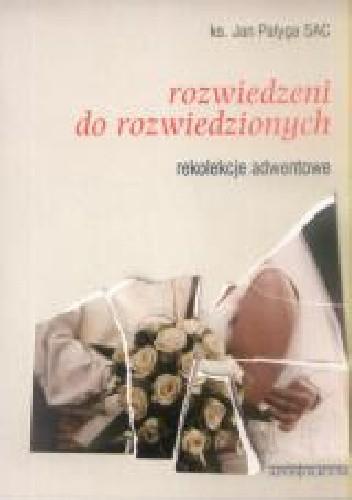 Okładka książki Rozwiedzeni do rozwiedzionych