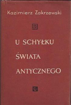 Okładka książki U schyłku świata antycznego