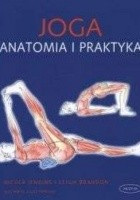 Joga. Anatomia i praktyka