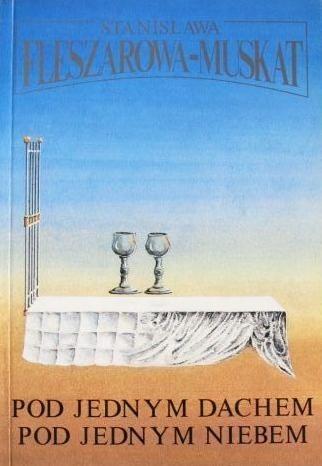 Okładka książki Pod jednym dachem, pod jednym niebem
