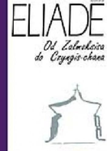 Okładka książki Od Zalmoksisa do Czyngis-chana