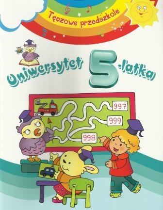 Okładka książki Tęczowe przedszkole. Uniwersytet 5-latka