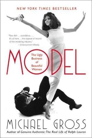 Okładka książki Model: The Ugly Business of Beautiful Women
