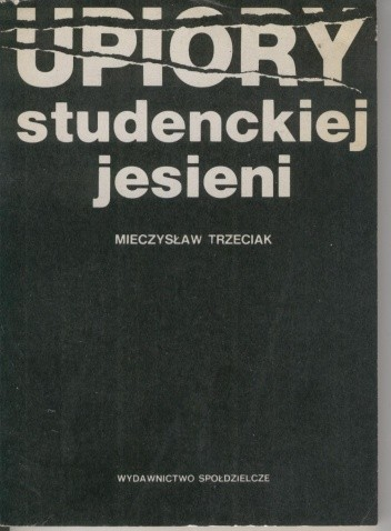 Okładka książki Upiory studenckiej jesieni