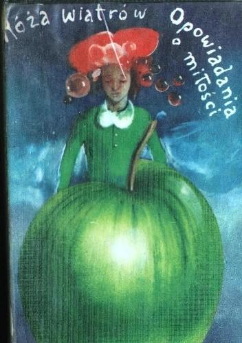 Okładka książki Róża Wiatrów: Opowiadania o miłości