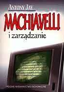 Okładka książki Machiavelli i zarządzanie