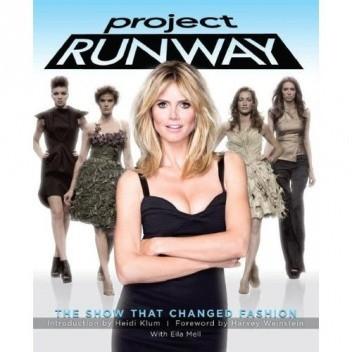 Okładka książki Project Runway: The Show That Changed Fashion