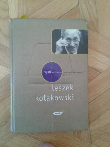 Okładka książki Myśli wyszukane Leszek Kołakowski