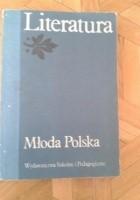 Młoda Polska. Literatura dla klasy trzeciej szkoły średniej