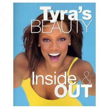 Okładka książki Tyra's Beauty Inside & Out
