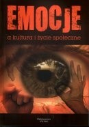 Okładka książki Emocje a kultura i życie społeczne
