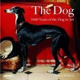 Okładka książki The Dog. 5000 years of the Dog in Art