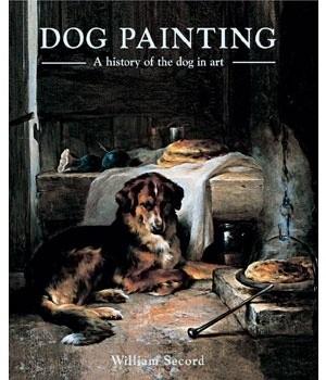 Okładka książki Dog Painting. A History of the Dog in Art