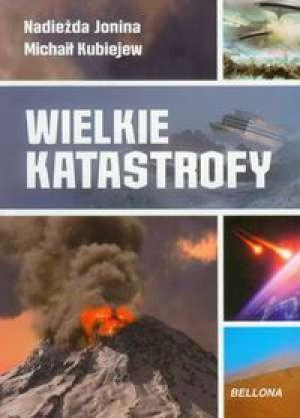 Okładka książki Wielkie Katastrofy