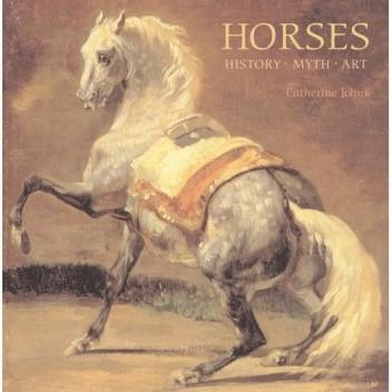 Okładka książki Horses: History, Myth, Art