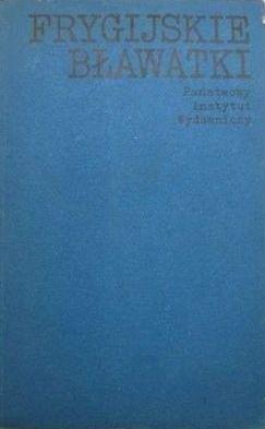 Okładka książki Frygijskie bławatki