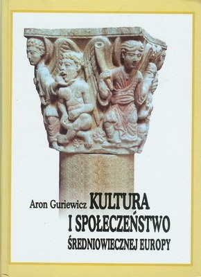 Okładka książki Kultura i społeczeństwo średniowiecznej Europy. Exempla XIII wieku