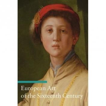 Okładka książki European Art of the Sixteenth Century