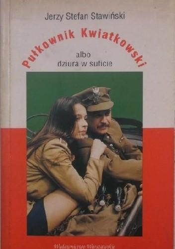 Okładka książki Pułkownik Kwiatkowski albo dziura w suficie